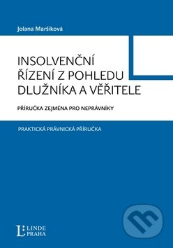 Peticenemocnicesusice.cz Insolvenční řízení z pohledu dlužníka a věřitele - Příručka zejména pro neprávníky Image