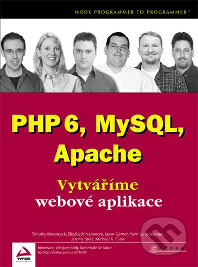 PHP 6, MySQL, Apache - Computer Press