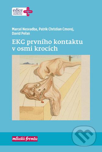 EKG prvního kontaktu v osmi krocích - Marcel Nesvadba, Patrik Christian Cmorej, David Peřan