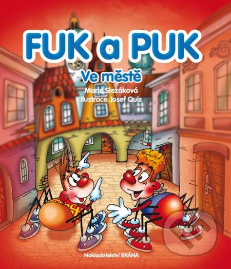 Fuk a Puk ve městě - Marie Slezáková