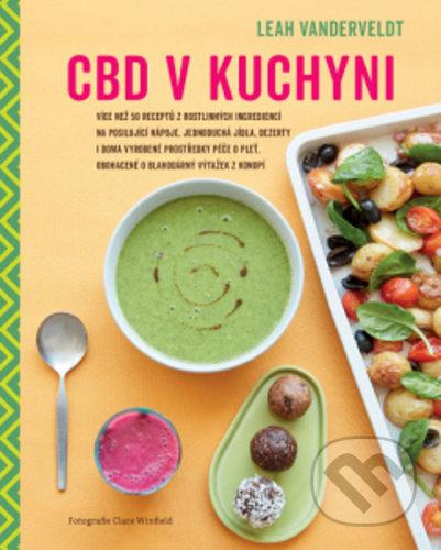CBD v kuchyni - Leah Vanderveldt
