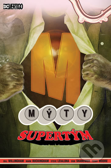 Mýty 16: Supertým - Bill Willingham