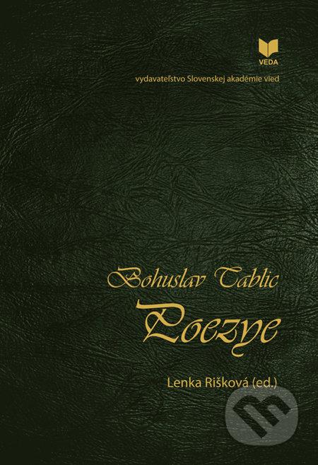 Poezye - Bohuslav Tablic, Lenka Rišková (editor)