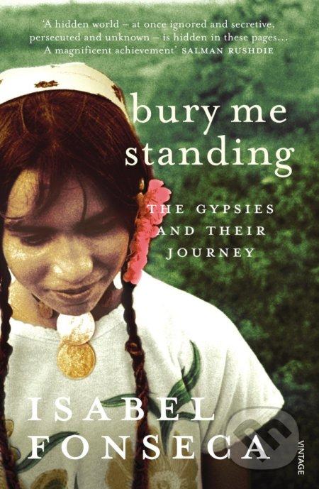 Bury Me Standing - Isabel Fonseca