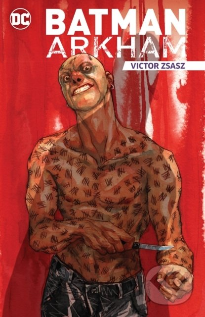Batman Arkham: Victor Zsasz - DC Comics