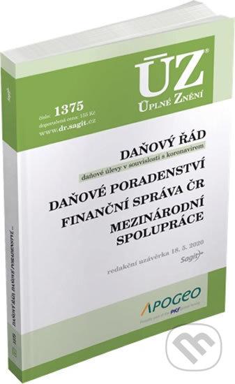 Úplné Znění - 1375: Daňový řád, Prominutí daní a dalších náležitostí, Finanční správa, Daňové poradenství, Platby v hotovosti - Sagit