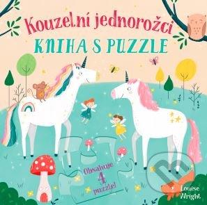 Kouzelní jednorožci - Kniha s puzzle - Louise Wright