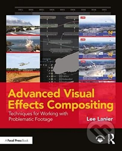Advanced Visual Effects Compositing - Lee Lanier