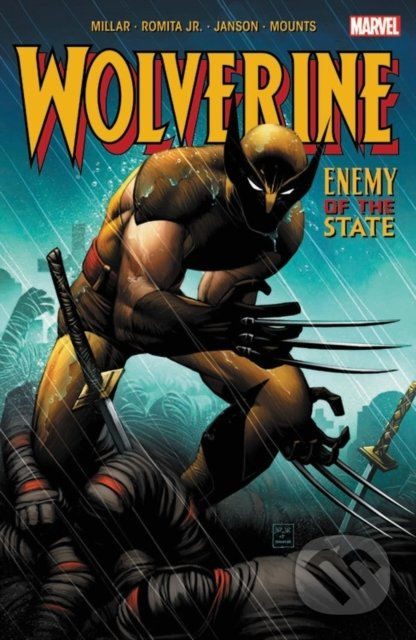 Wolverine: Enemy of the State - Mark Millar