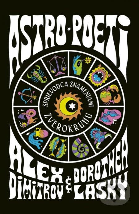 Astro poeti - Alex Dimitrov, Dorothea Lasky