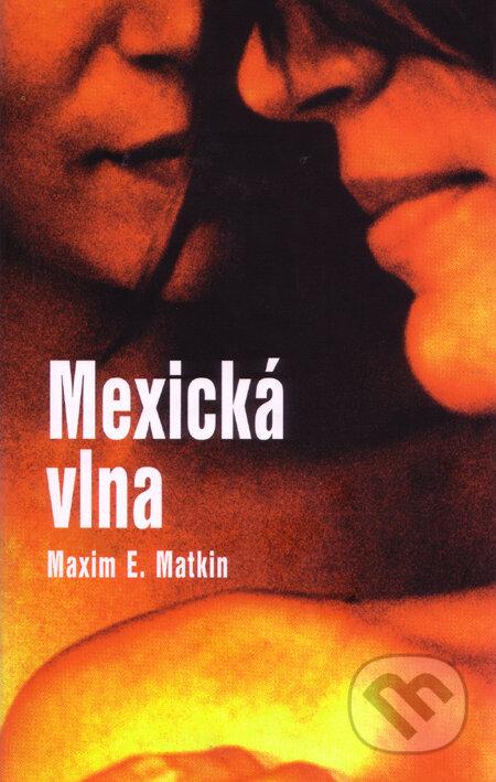 Fatimma.cz Mexická vlna (s podpisom autora) Image