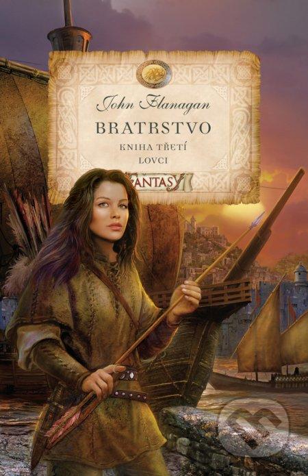Bratrstvo (Kniha třetí) - John Flanagan