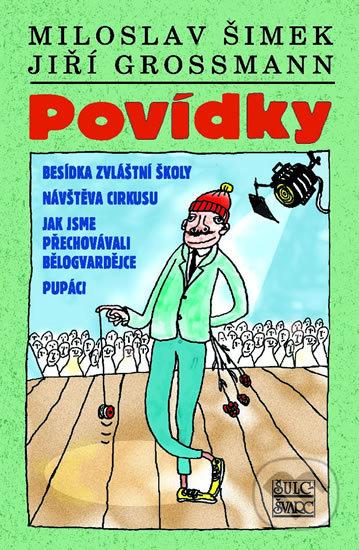 Povídky - Miloslav Šimek, Jiří Grossmann, Michal Hrdý (ilustrátor)