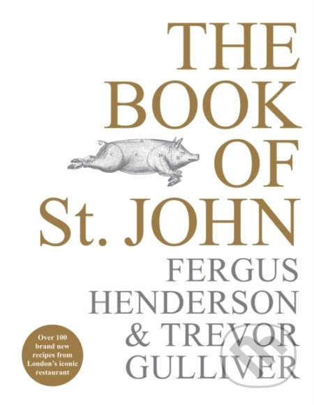 The Book of St John - Fergus Henderson, Trevor Gulliver