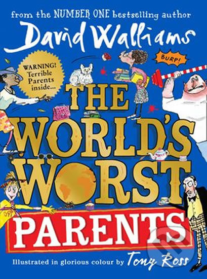 The World's Worst Parents - David Walliams, Tony Ross (ilustrácie)