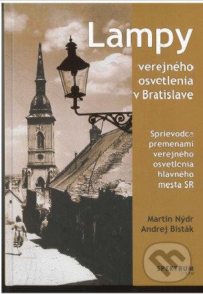 Lampy verejného osvetlenia v Bratislave - Martin Nýdr