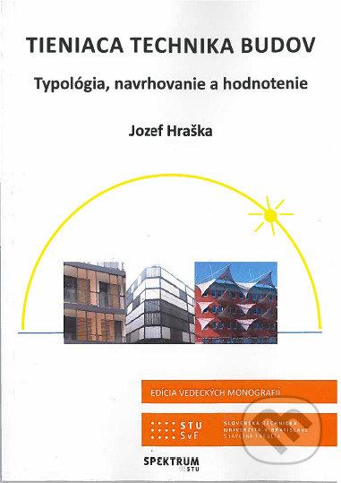 Tieniaca technika budov - Jozef Hraška