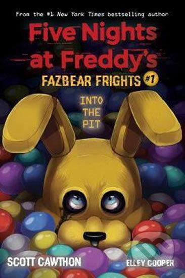 Five Nights at Freddy's: Into the Pit - Scott Cawthon, Elley Cooper, LadyFiszi (ilustrácie)