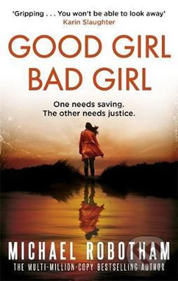 Good Girl, Bad Girl - Michael Robotham