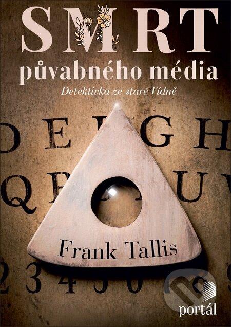 Smrt půvabného média - Frank Tallis