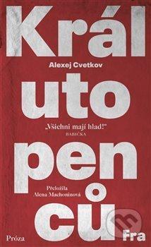 Král utopenců - Alexej Cvetkov