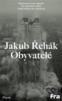 Obyvatelé - Jakub Řehák