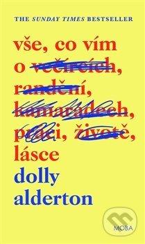 Vše, co vím o lásce - Dolly Alderton