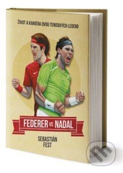 Federer vs. Nadal: Život a kariéra dvou tenisových legend - Pangea