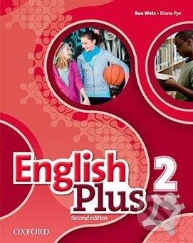 English Plus 2: Student's Book - Ben Wetz, Diana Pye