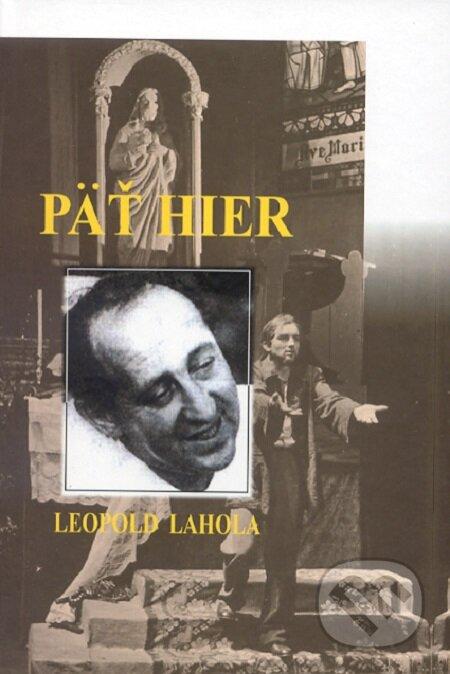 Päť hier - Leopold Lahola