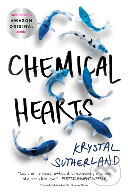 Chemical Hearts - Krystal Sutherland