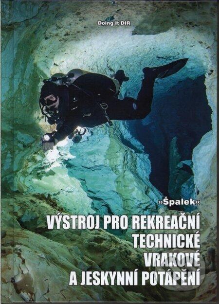 Výstroj pro rekreační, technické, vrakové a jeskynní potápění - Špalek