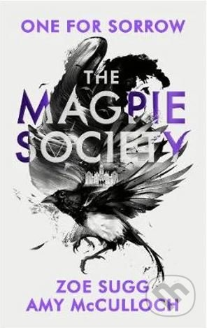 The Magpie Society - Zoe Sugg, Amy McCulloch