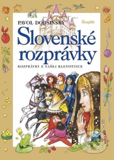 Slovenské rozprávky 1 - Pavol Dobšinský, Ľuba Končeková-Veselá (ilustrácie)