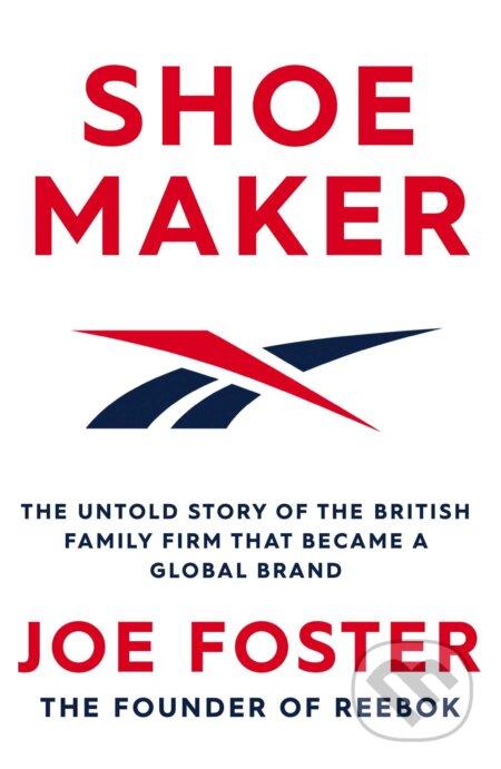 Shoemaker - Joe Foster