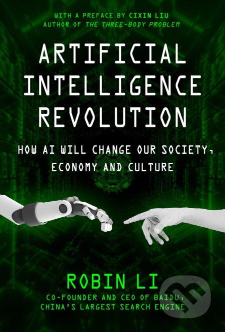 Artificial Intelligence Revolution - Robin Li