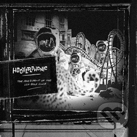 Hooverphonic: President Of The Lsd Golf Club LP - Hooverphonic