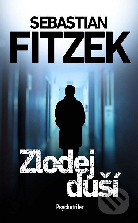 Zlodej duší - Sebastian Fitzek