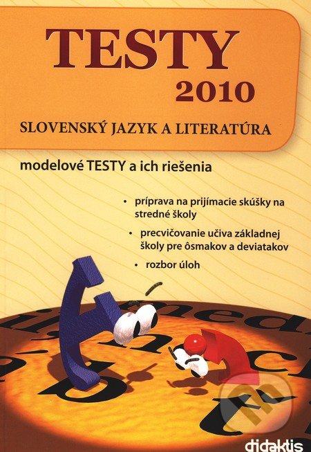 Testy 2010 - Slovenský jazyk a literatúra - Didaktis