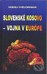 Removu.cz Slovenské Kosovo - vojna v Európe Image