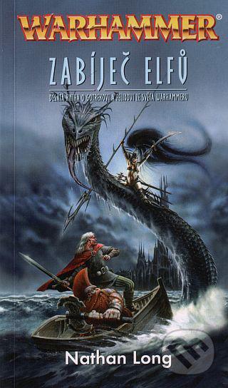 Zabíječ elfů - Nathan Long