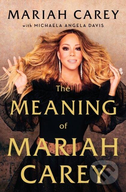 The Meaninig of Mariah Carey - Mariah Carey