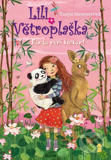 Lili Větroplaška 6: Panda není klokan! - Tanya Stewner, Eva Schöffmannová-Davidová (ilustrátor)