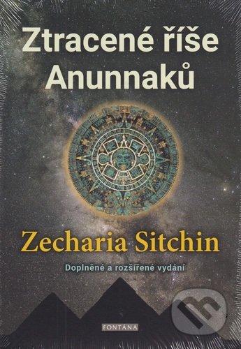 Ztracené říše Anunnaků - Zecharia Sitchin