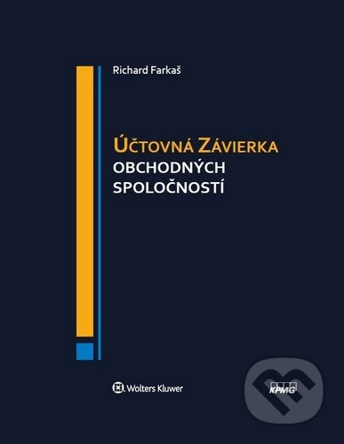 Účtovná závierka obchodných spoločností - Richard Farkaš