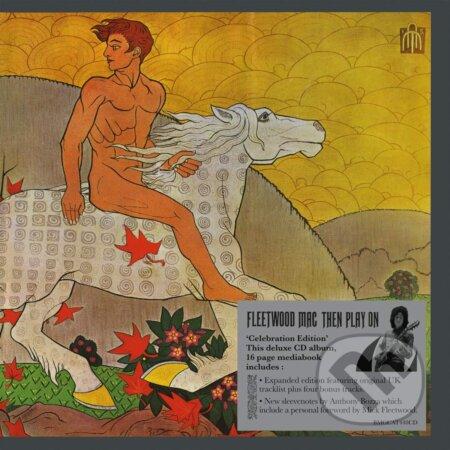 Fleetwood Mac: Then Play On - Fleetwood Mac