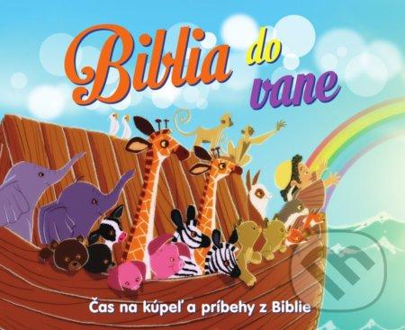 Biblia do vane: Čas na kúpeľ a príbehy z Biblie - Slovenská biblická spoločnosť
