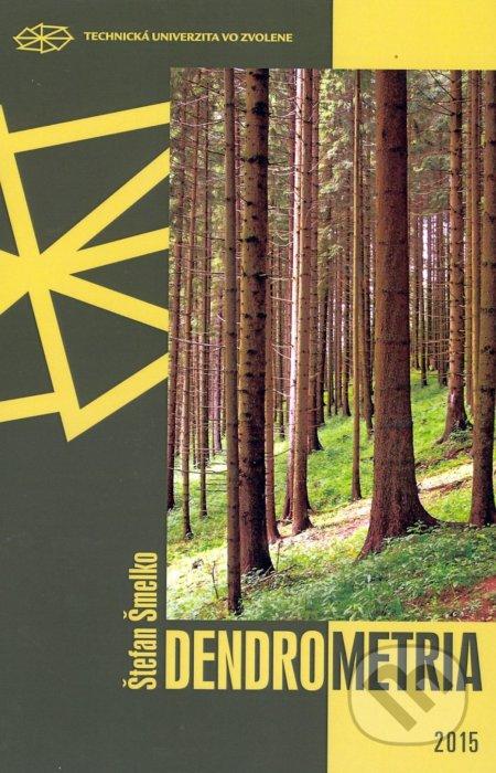 Dendrometria - Štefan Šmelko