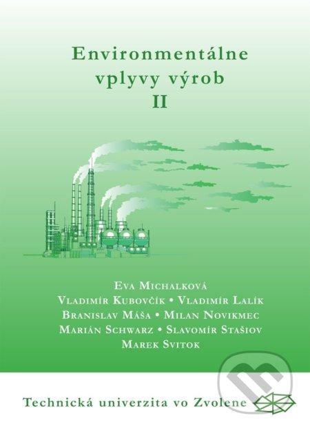 Environmentálne vplyvy výrob II. časť - Eva Michalková a kol.