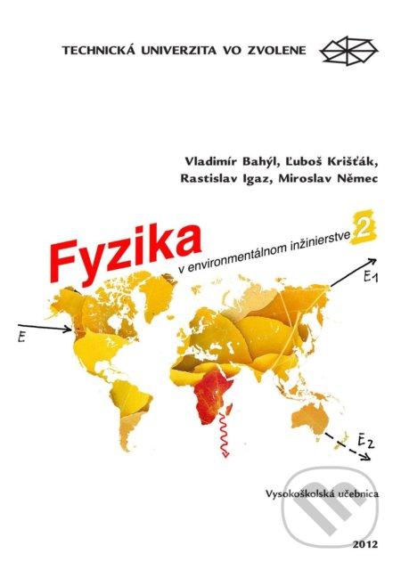 Fyzika v environmentálnom inžinierstve II. - Vladimír Bahýľ